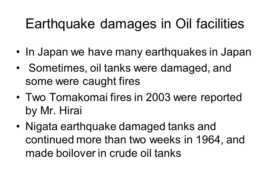 Earthquake damages in Oil facilities