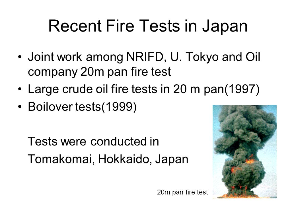 Recent Fire Tests in Japan
