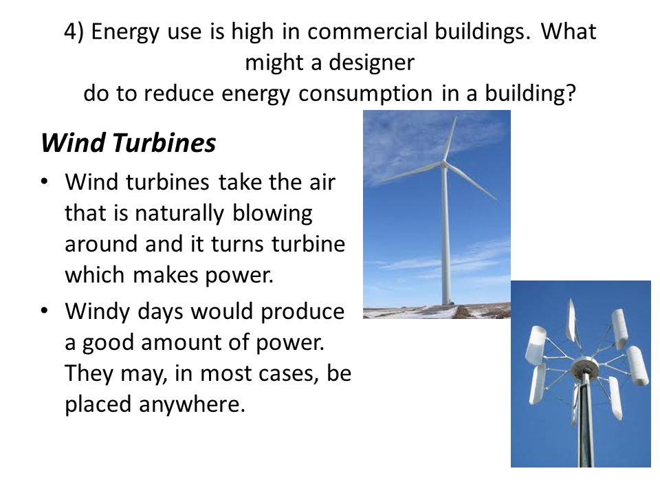 4) Energy use is high in commercial buildings