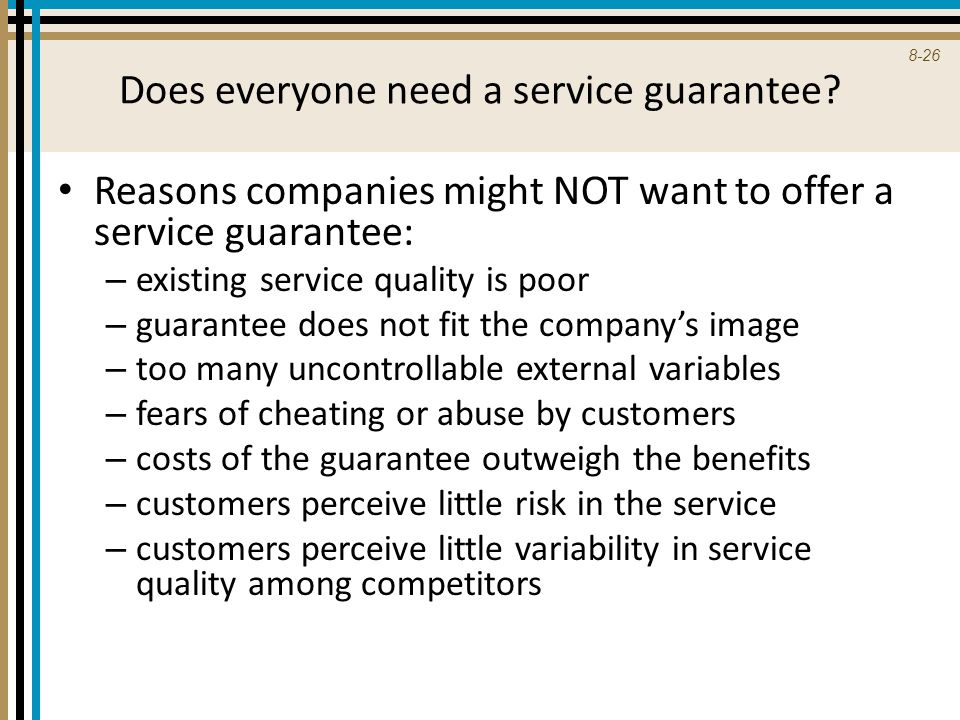 Does everyone need a service guarantee