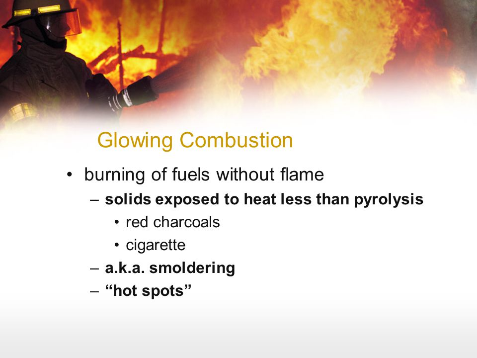 Glowing Combustion burning of fuels without flame