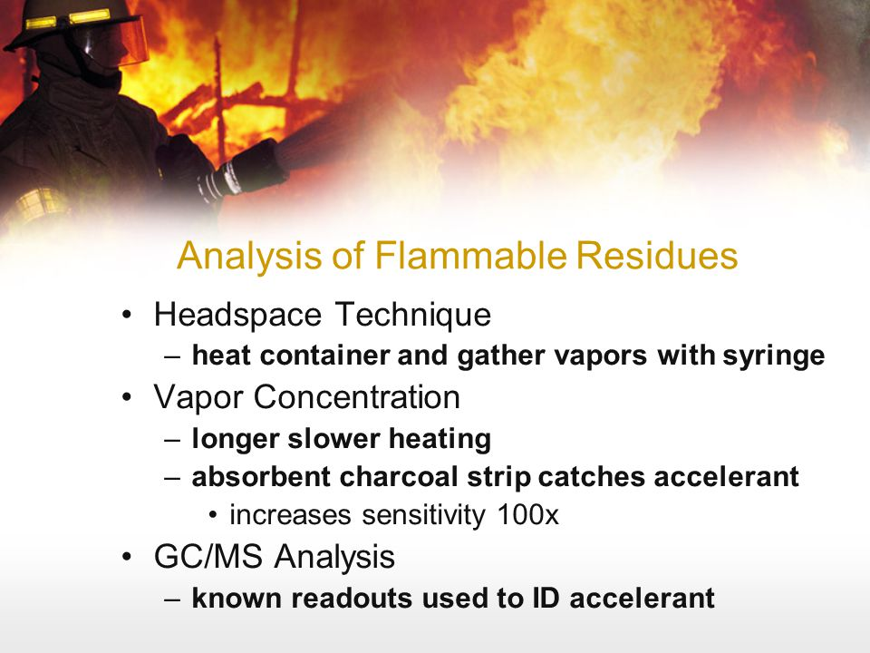 Analysis of Flammable Residues