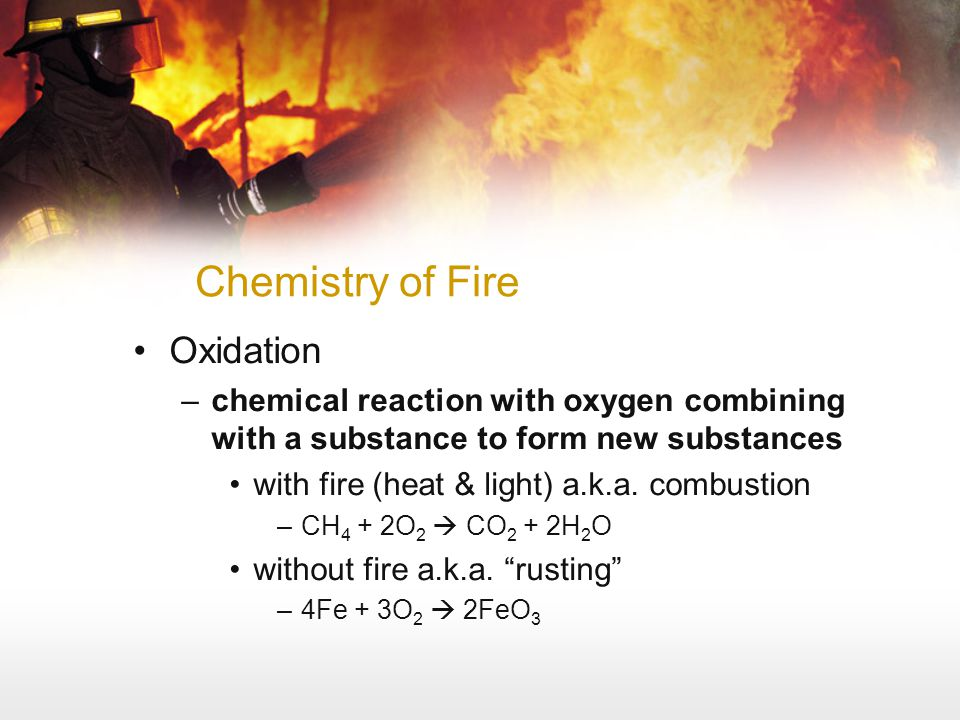 Chemistry of Fire Oxidation