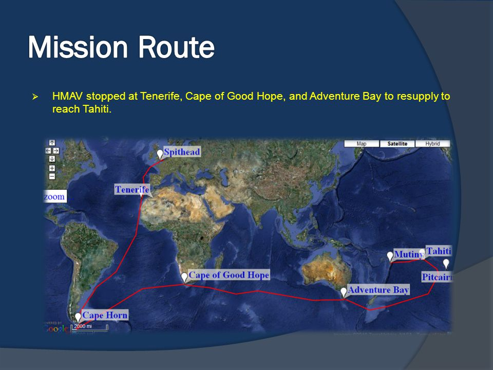 Mission Route HMAV stopped at Tenerife, Cape of Good Hope, and Adventure Bay to resupply to reach Tahiti.
