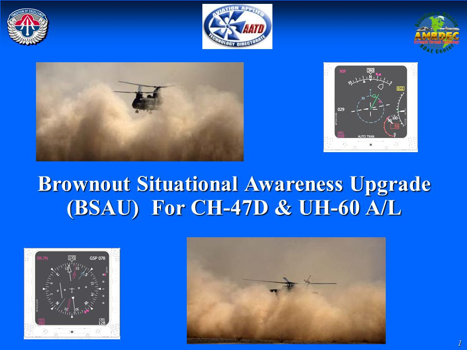 Brownout Situational Awareness Upgrade (BSAU) For CH-47D & UH-60 A/L