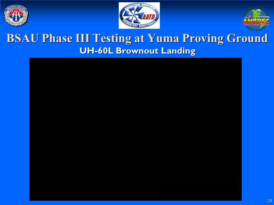 BSAU Phase III Testing at Yuma Proving Ground