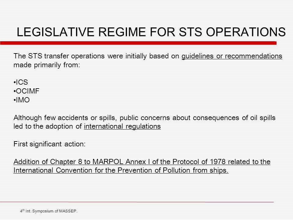 LEGISLATIVE REGIME FOR STS OPERATIONS