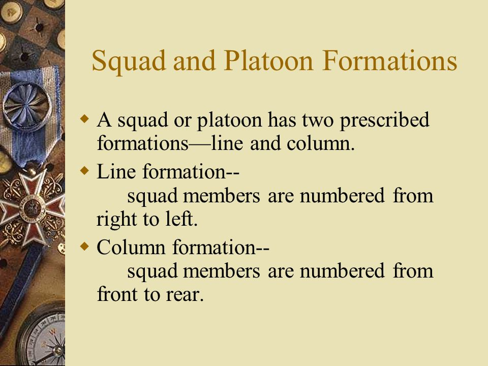 Squad and Platoon Formations