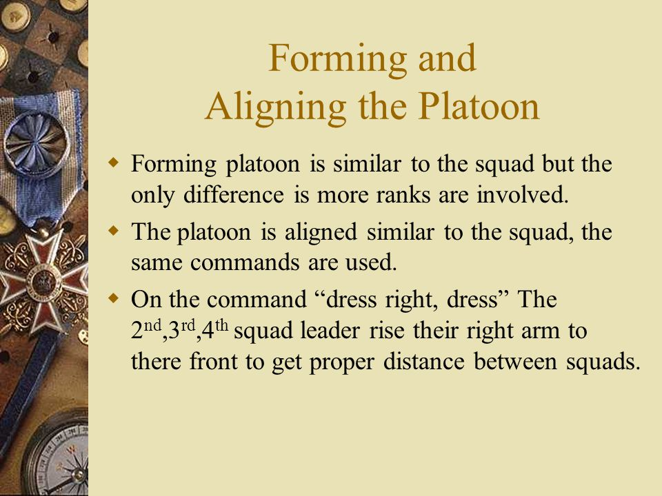 Forming and Aligning the Platoon
