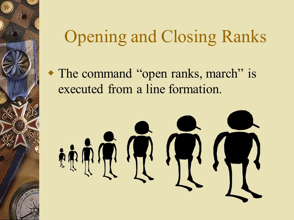 Opening and Closing Ranks