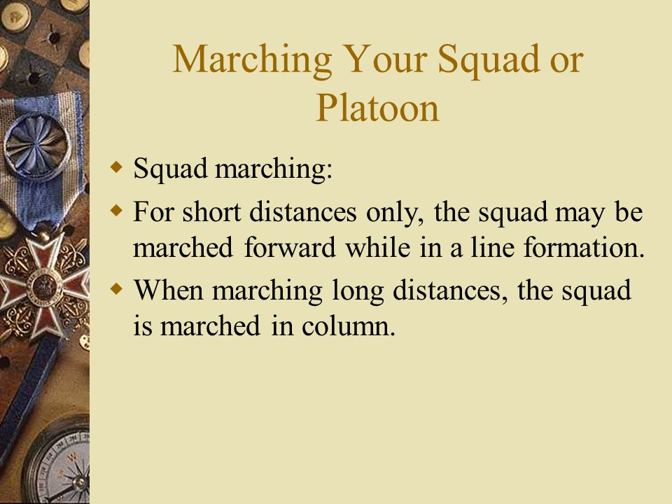 Marching Your Squad or Platoon