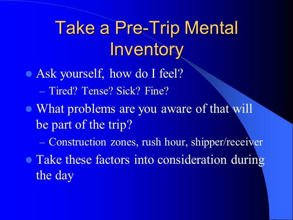 Take a Pre-Trip Mental Inventory