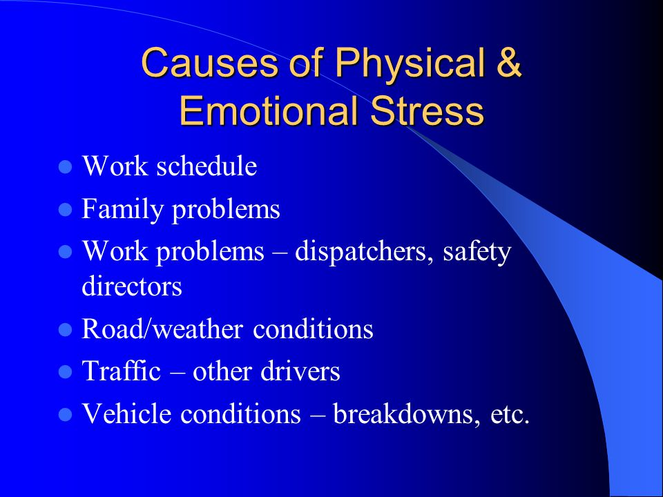 Causes of Physical & Emotional Stress