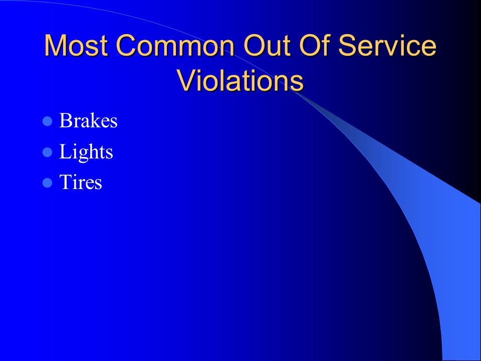 Most Common Out Of Service Violations