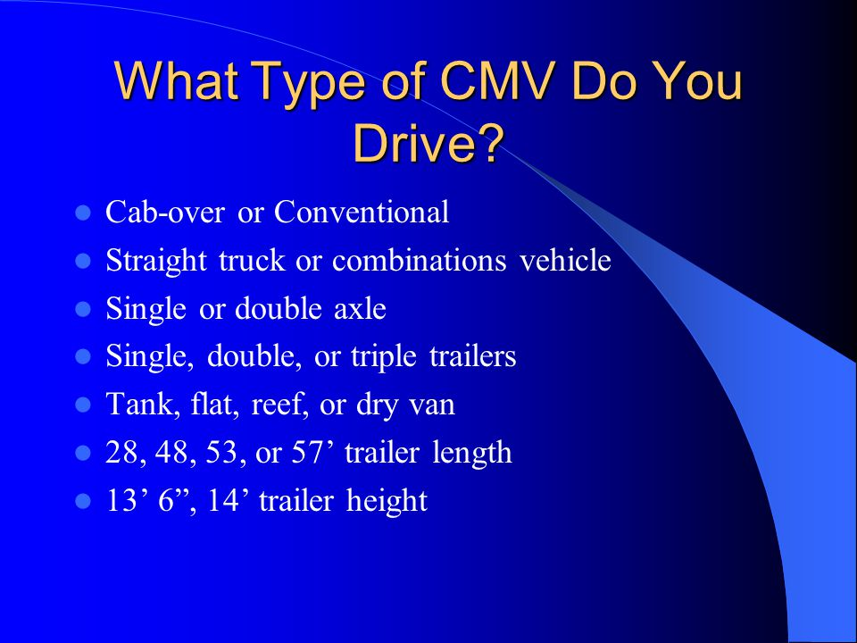 What Type of CMV Do You Drive