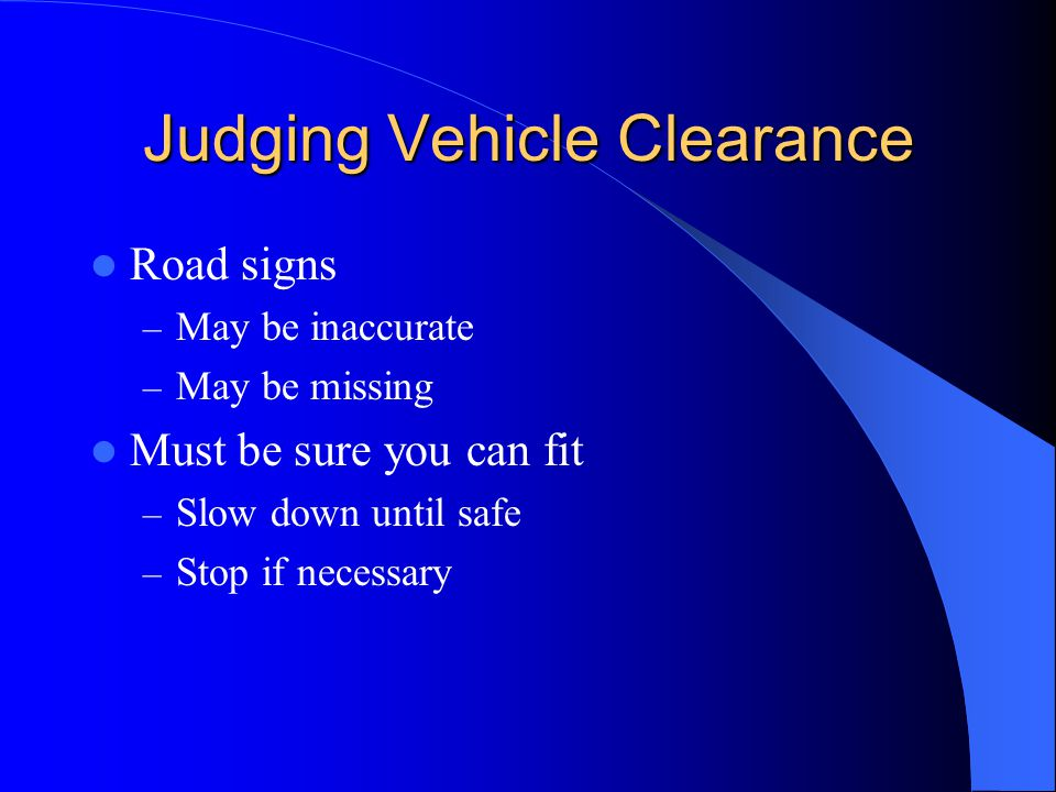 Judging Vehicle Clearance