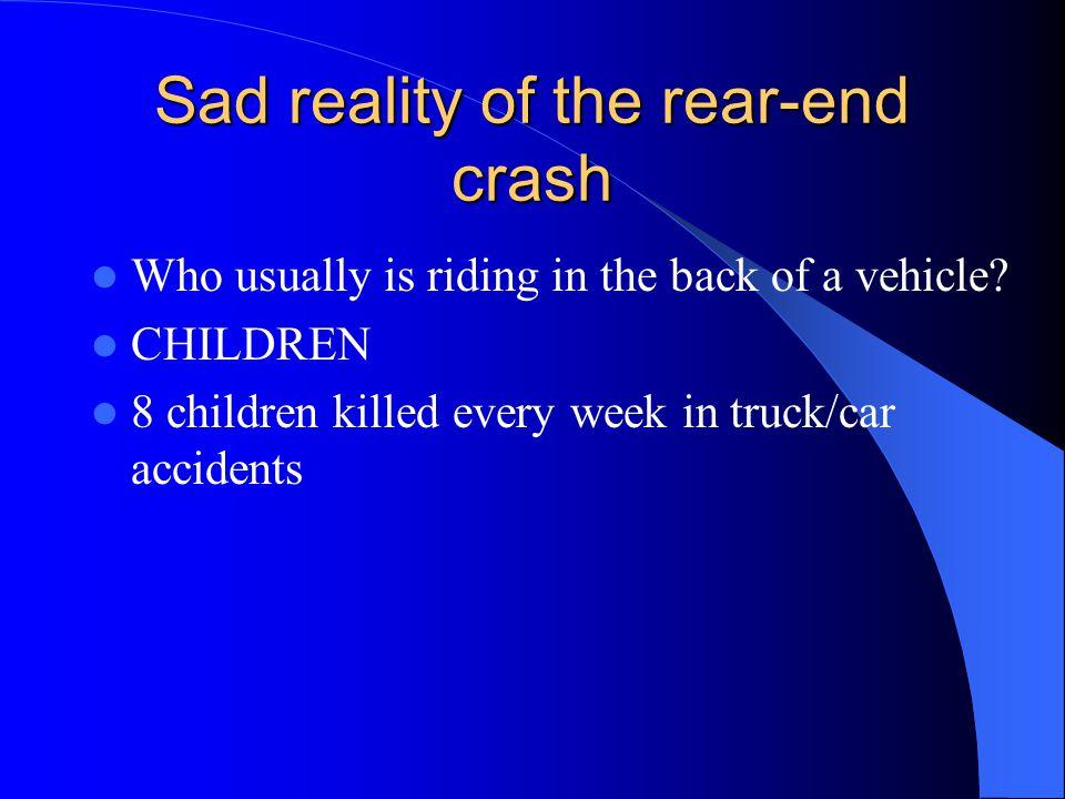 Sad reality of the rear-end crash