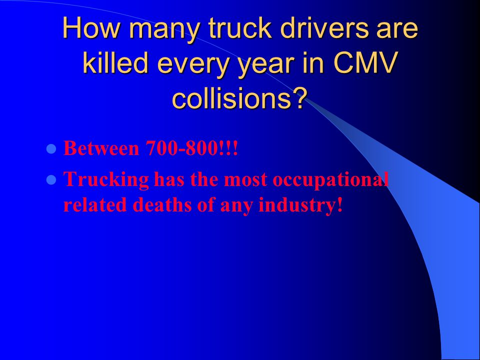 How many truck drivers are killed every year in CMV collisions