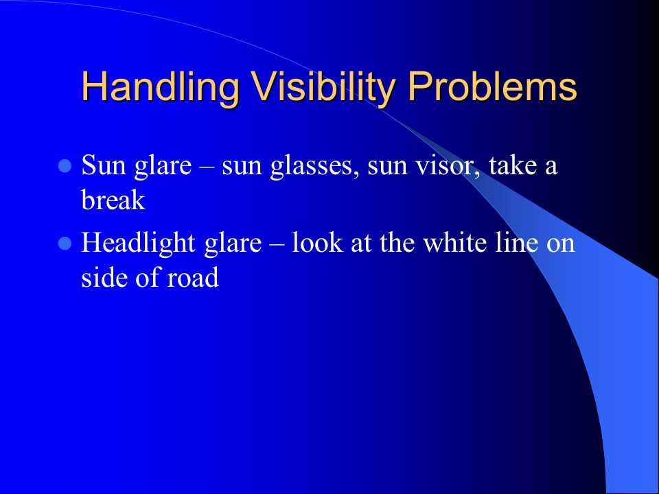 Handling Visibility Problems