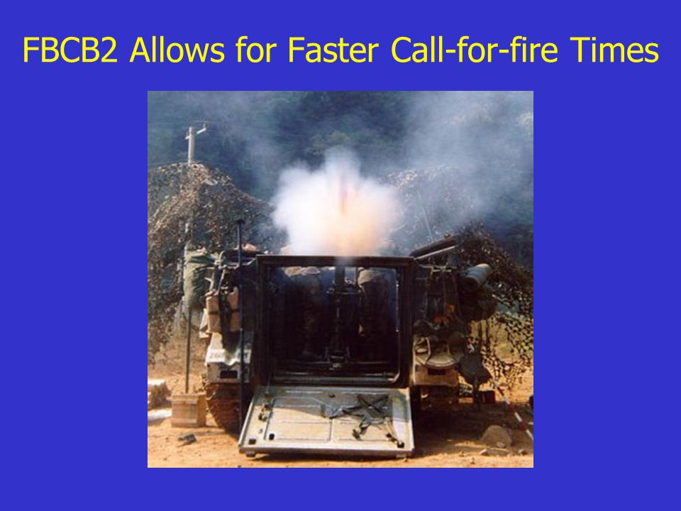 FBCB2 Allows for Faster Call-for-fire Times