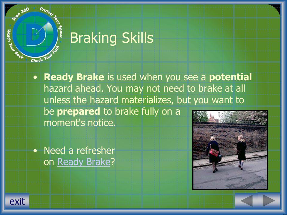 Braking Skills
