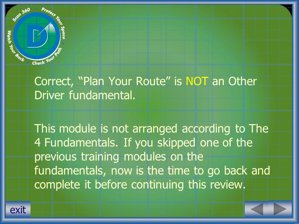 Correct, Plan Your Route is NOT an Other Driver fundamental.