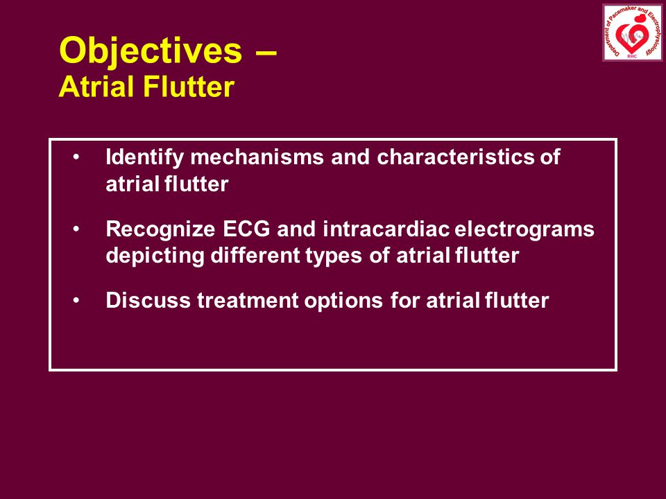 Objectives – Atrial Flutter