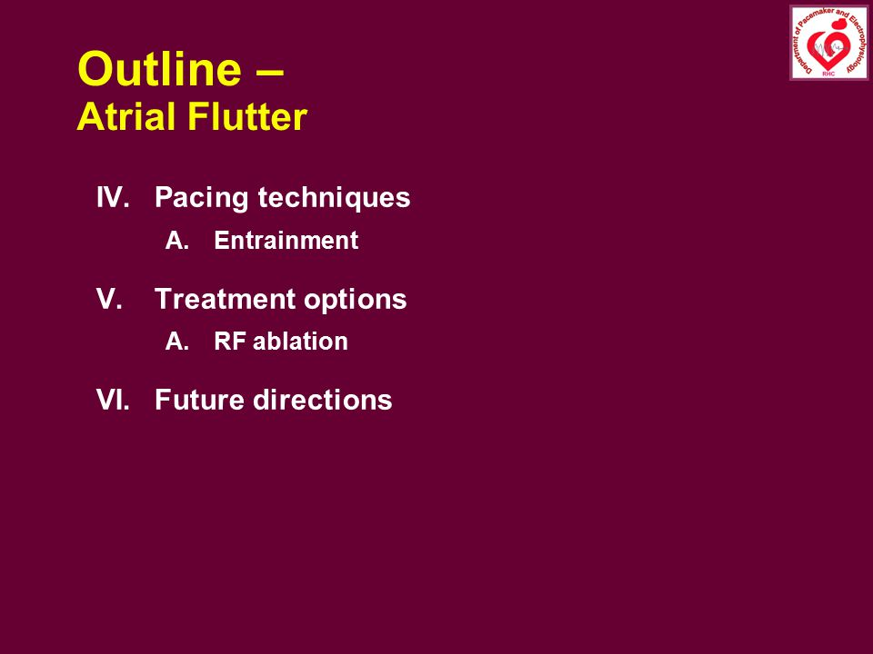 Outline – Atrial Flutter