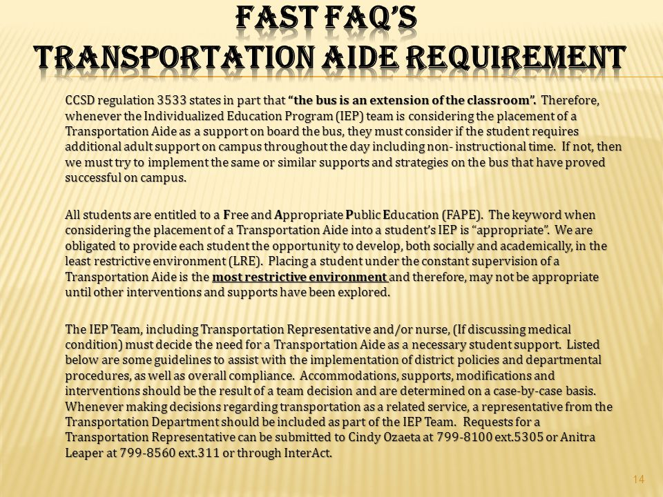 FAST FAQ'S TRANSPORTATION AIDE REQUIREMENT