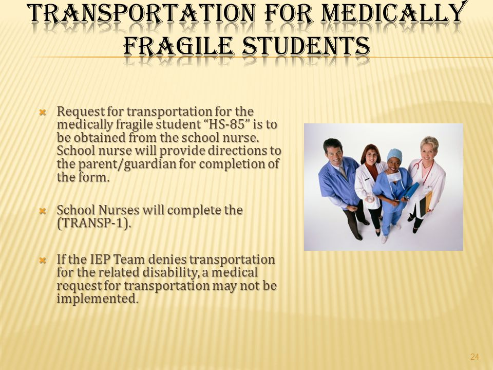 Transportation for Medically Fragile Students