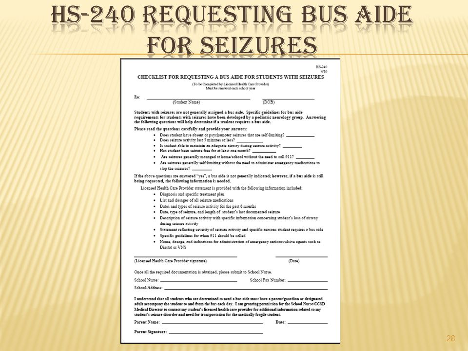 Hs-240 requesting bus aide for seizures