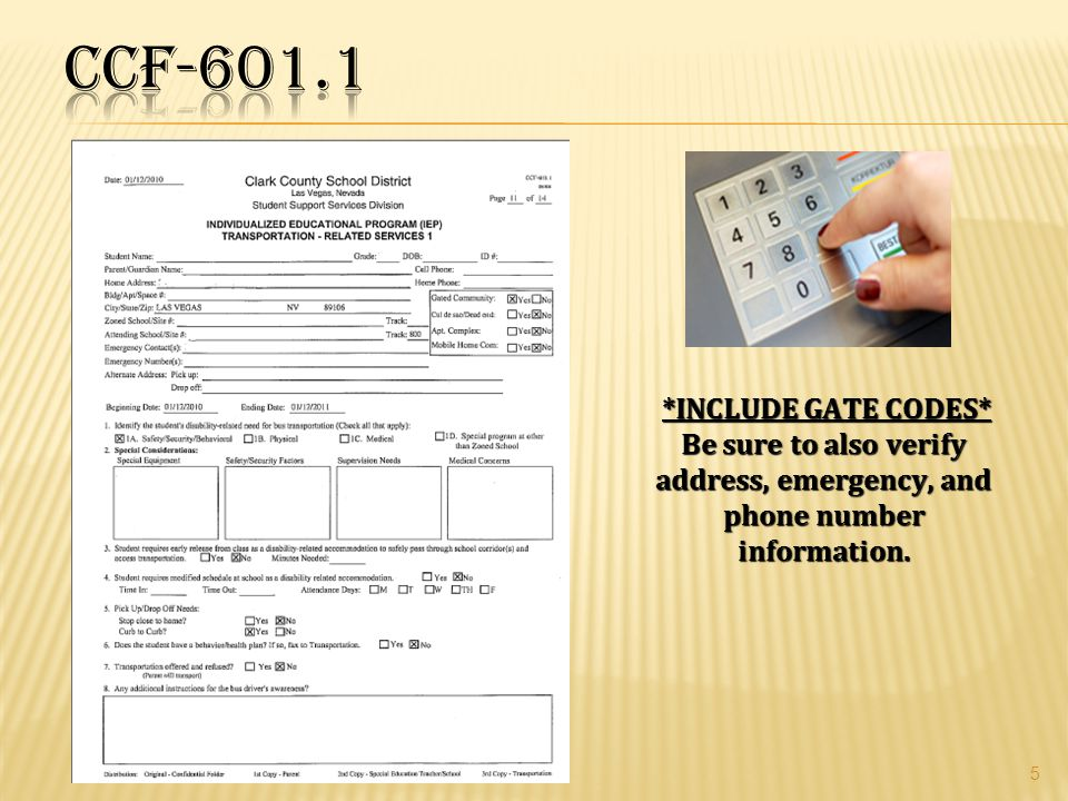 CCF-601.1 *INCLUDE GATE CODES*
