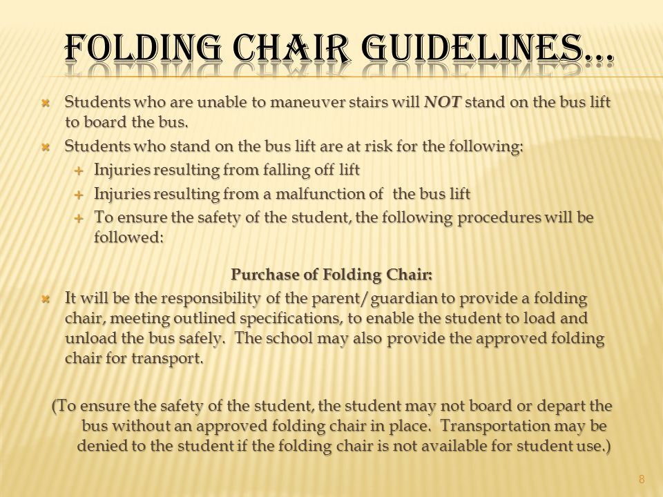 Folding Chair guidelines…
