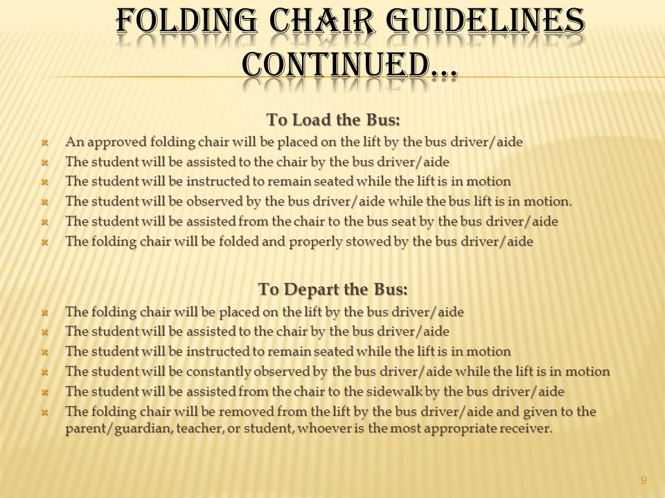 Folding Chair Guidelines Continued…