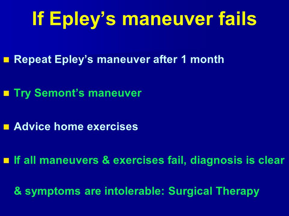 If Epley's maneuver fails