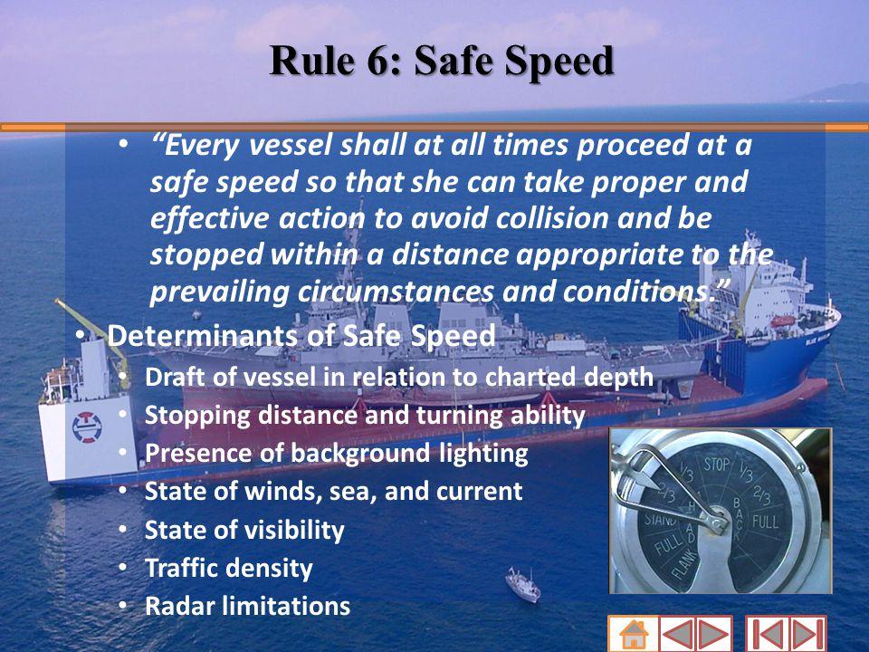 Rule 6: Safe Speed