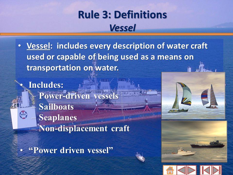 Rule 3: Definitions Vessel