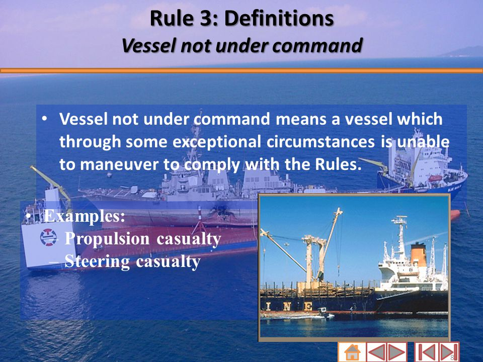 Rule 3: Definitions Vessel not under command