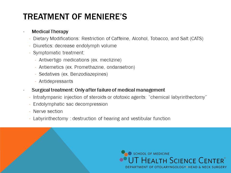 Treatment of Meniere's