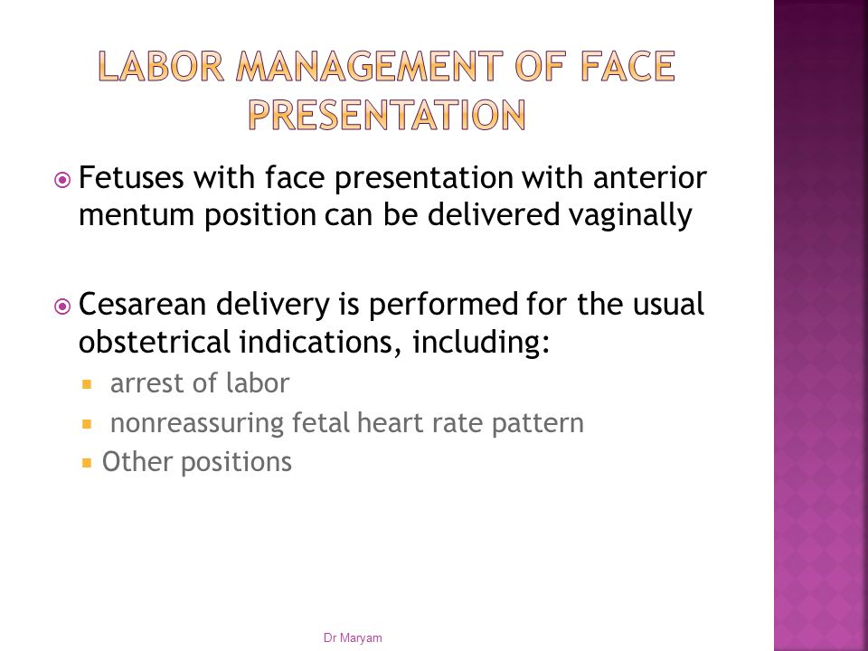 Labor management of face presentation
