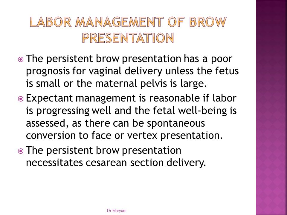Labor management of brow presentation