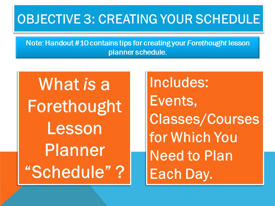 Objective 3: Creating Your Schedule