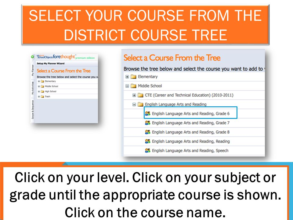 Select your course from the district Course Tree