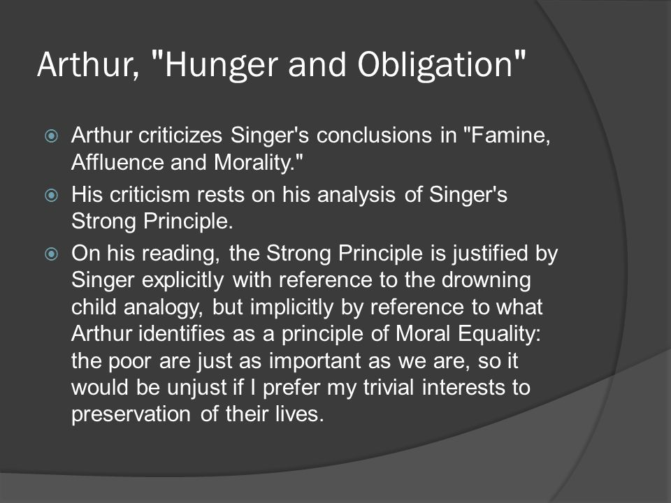 Arthur, Hunger and Obligation
