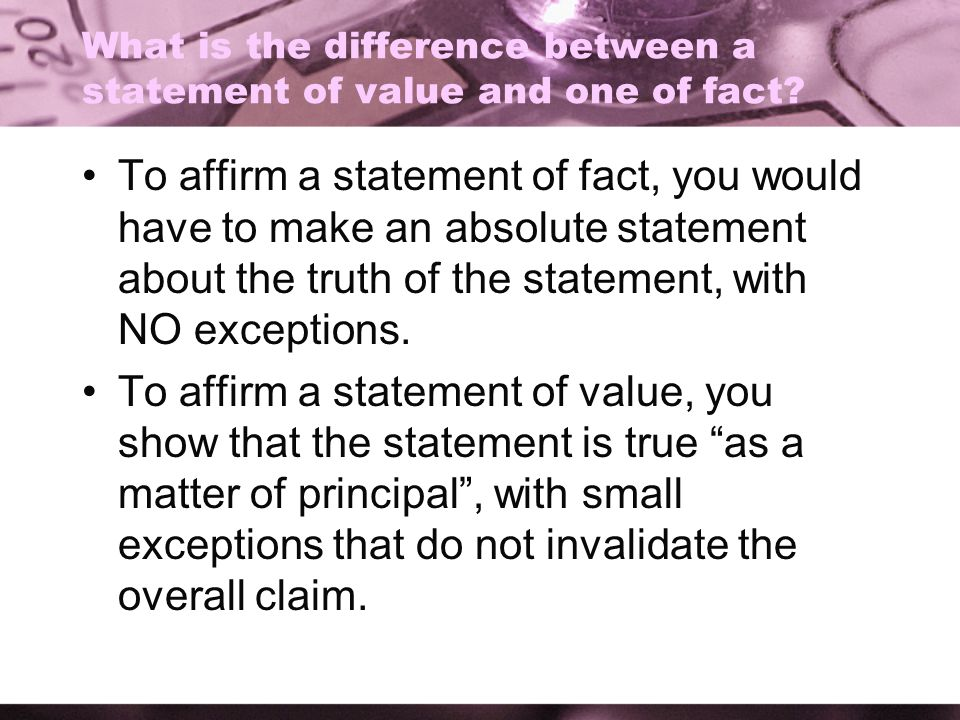 What is the difference between a statement of value and one of fact
