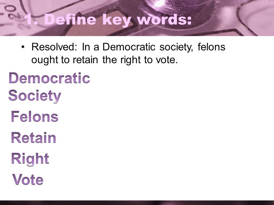 Democratic Society Felons Retain Right Vote