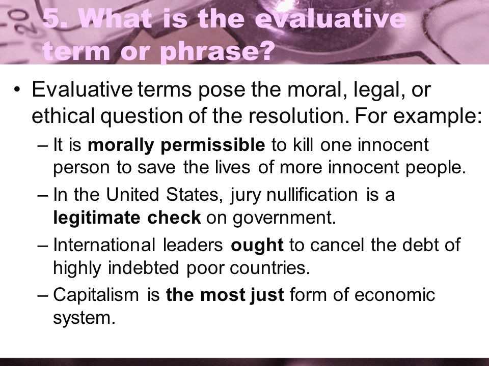 5. What is the evaluative term or phrase