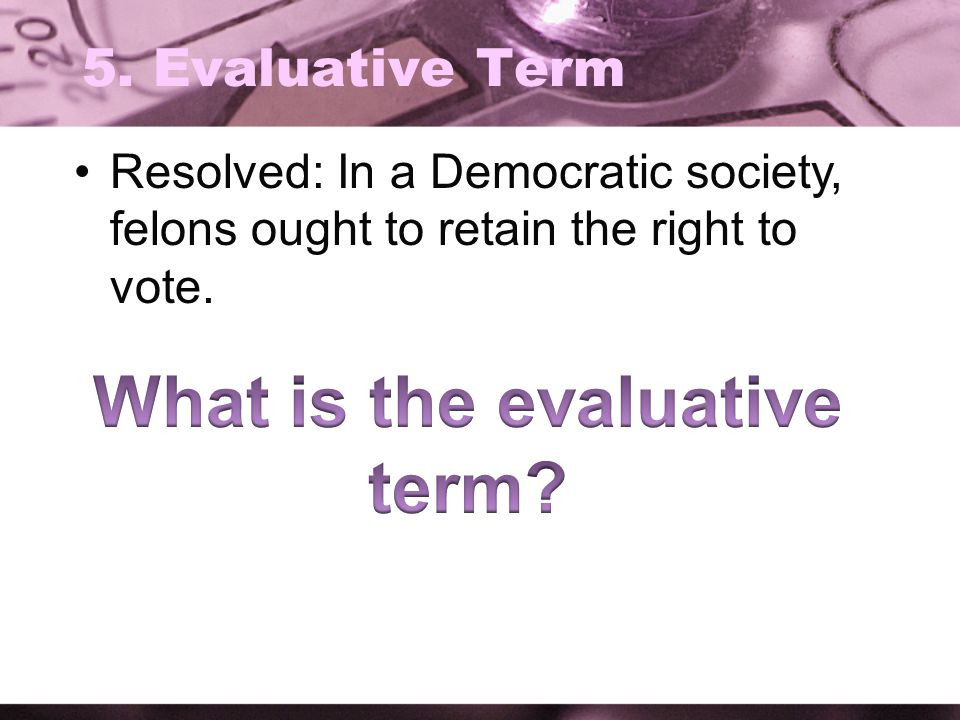 What is the evaluative term