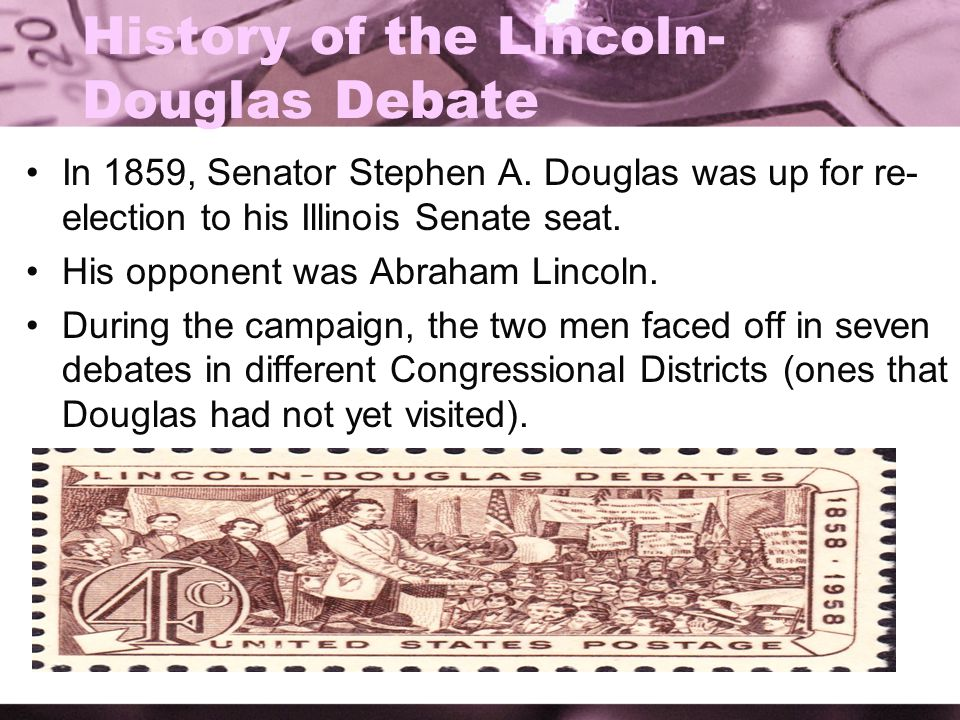 History of the Lincoln-Douglas Debate
