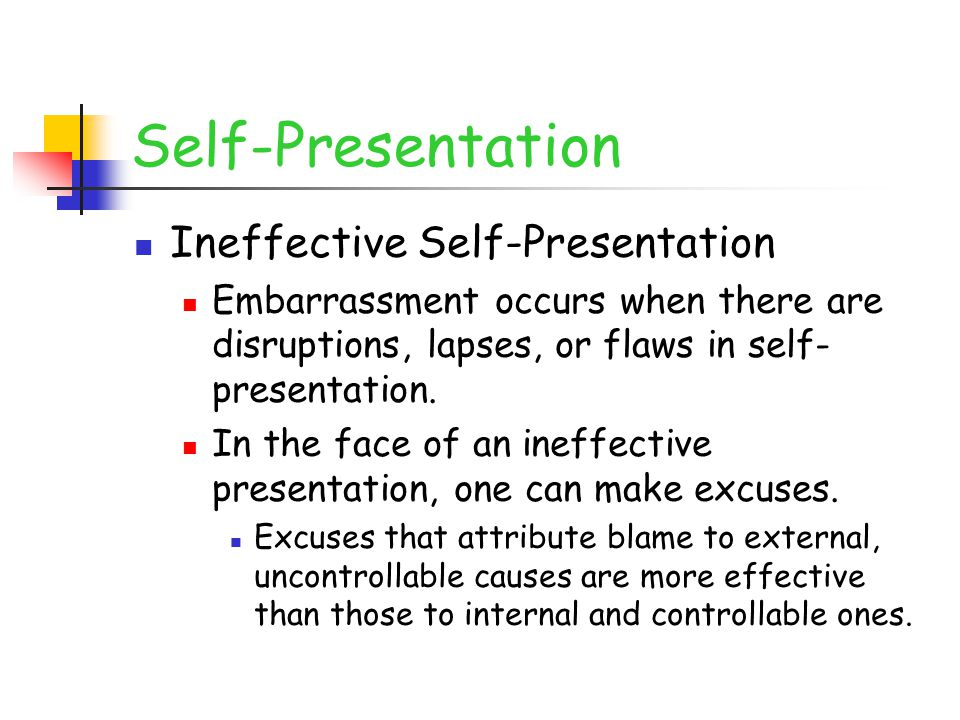 Self-Presentation Ineffective Self-Presentation